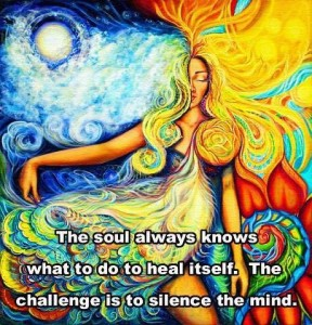 The Soul always knows